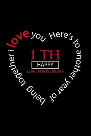 I love you happy love anniversary :: notebook happy 1 th Love Anniversary Birthday ,Valentine's Day Gift For Lovers Couples