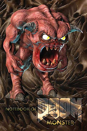 Notebook of DOOM Monster: HORROR NOTEBOOK with 120 Empty pages with numbers without lines size 6 x 9