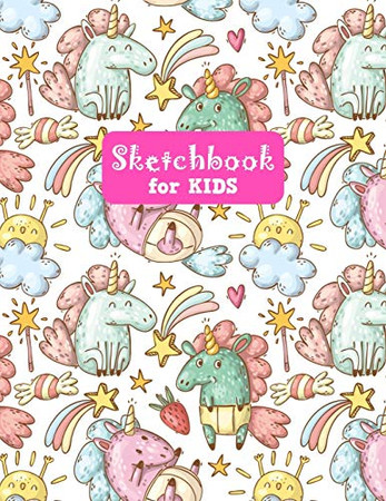 Sketchbook for Kids: Adorable Unicorn Large Sketch Book for Drawing, Writing, Painting, Sketching, Doodling and Activity Book- Birthday and Christmas ... Teens and Women - Nathalie Modern Press # 025