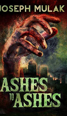 Ashes To Ashes - 9781715559267