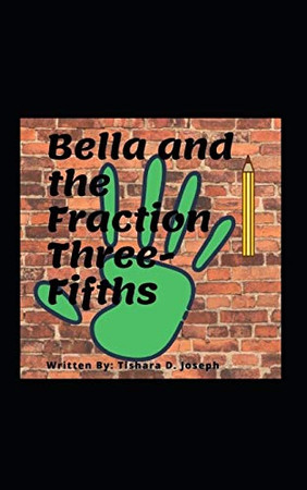 Bella and the Fraction Three-Fifths