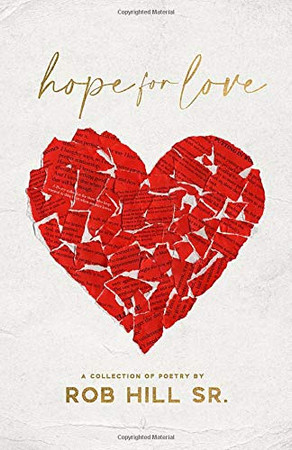 Hope for Love: A Collection of Poetry