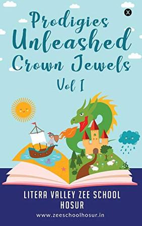 Prodigies Unleashed Crown Jewels - Vol I