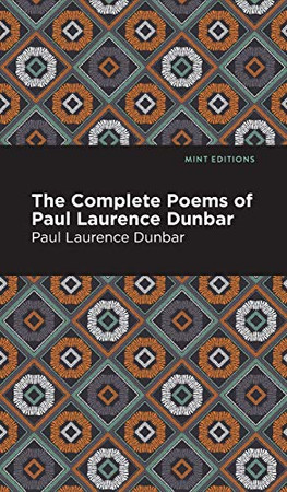 The Complete Poems of Paul Lawrence Dunbar (Mint Editions) - Hardcover
