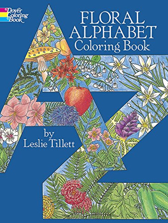 Floral Alphabet Coloring Book (Dover Design Coloring Books)
