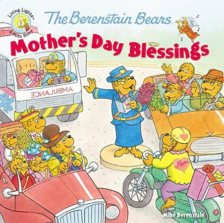 The Berenstain Bears Mother's Day Blessings (Berenstain Bears/Living Lights)