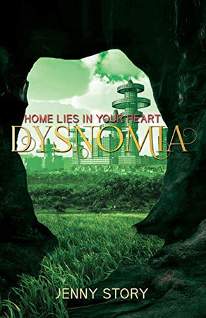 Dysnomia: Home Lies in Your Heart
