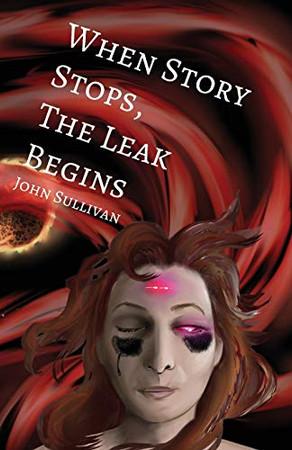 When Story Stops, the Leak Begins