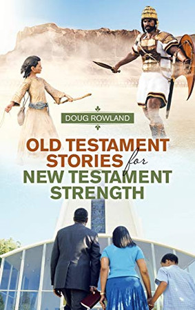 Old Testament Stories for New Testament Strength - Hardcover