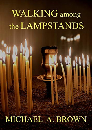 Walking Among The Lampstands