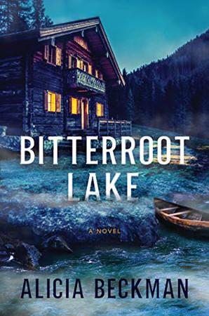 Bitterroot Lake: A Novel