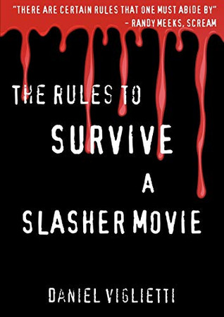 The Rules to Survive a Slasher Movie