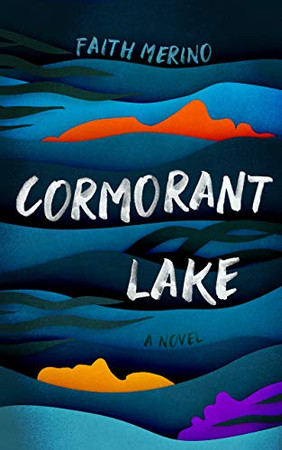 Cormorant Lake: A Novel