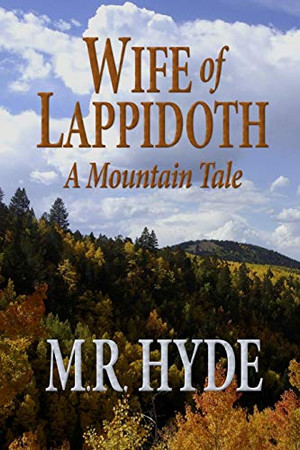 Wife of Lappidoth: A Mountain Tale
