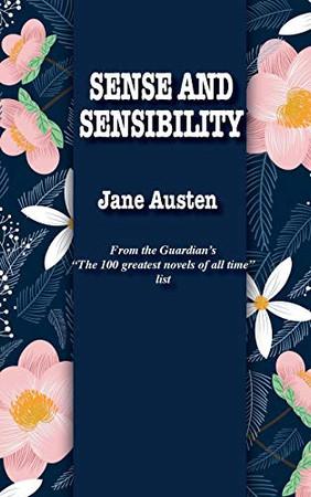 Sense and Sensibility (The Best Jane Austen Books)