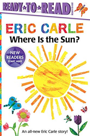 Where Is the Sun? (The World of Eric Carle)