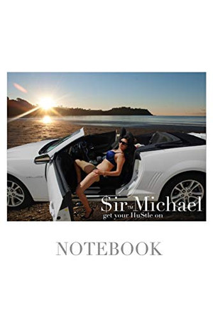 $ir Michael sexy vixen get your hustle on blank page notebook - Paperback