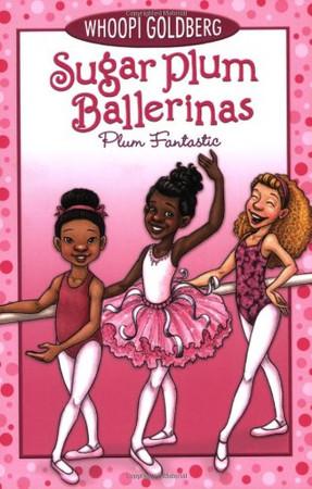 Plum Fantastic (Sugar Plum Ballerinas (1))