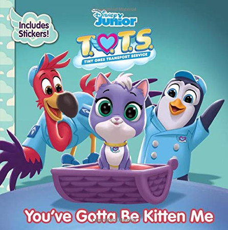 T.O.T.S. You've Gotta Be Kitten Me (with Stickers!)