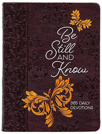 Be Still and Know: 365 Daily Devotions (6x8)