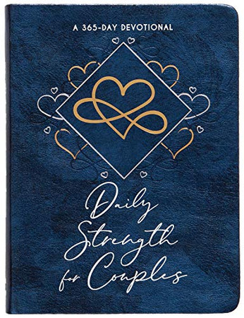 Daily Strength for Couples: 365 Daily Devotional