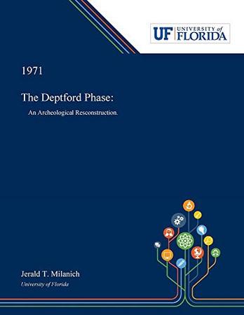 The Deptford Phase