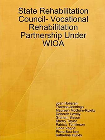 State Rehabilitation Council- Vocational Rehabilitation Partnership Under WIOA