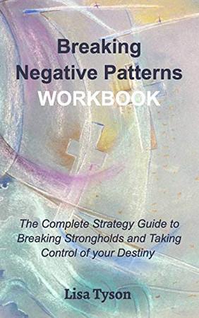 Breaking Negative Patterns Workbook