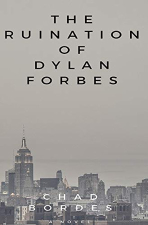 The Ruination of Dylan Forbes