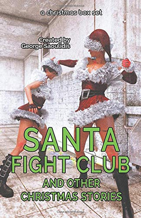 Santa Fight Club and Other Christmas Stories