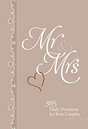 Mr & Mrs: 365 Daily Devotions for Busy Couples