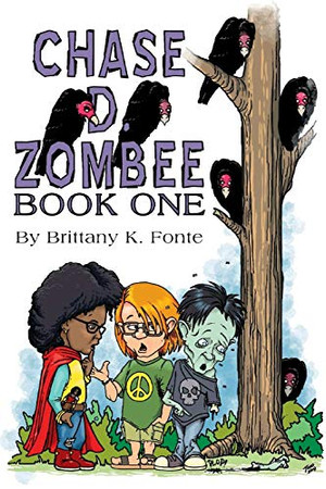 Chase D. Zombee Book 1