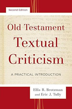 Old Testament Textual Criticism: A Practical Introduction