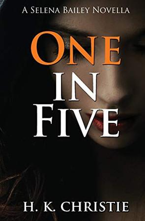One in Five (Selena Bailey)