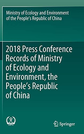 2018 Press Conference Records of Ministry of Ecology and Environment, the People's Republic of China