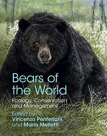Bears of the World: Ecology, Conservation and Management