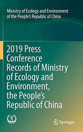2019 Press Conference Records of Ministry of Ecology and Environment, the People's Republic of China