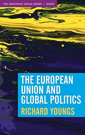 The European Union and Global Politics