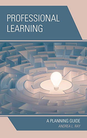 Professional Learning: A Planning Guide (Professional Learning Environment)