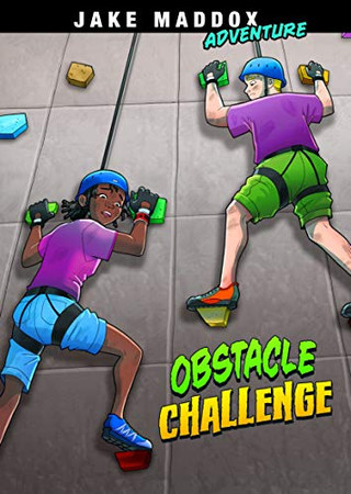 Obstacle Challenge (Jake Maddox Adventure)