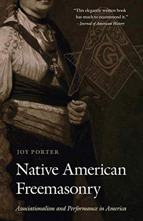 Native American Freemasonry: Associationalism and Performance in America