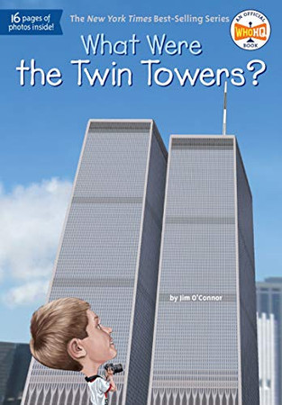 What Were the Twin Towers? (What Was?)