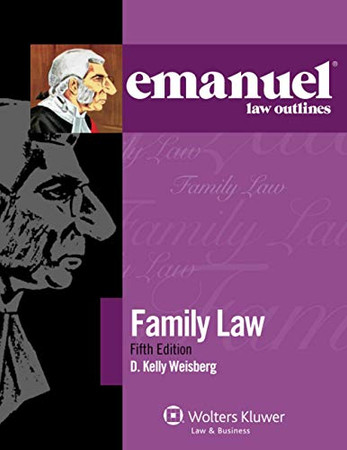 Emanuel Law Outlines for Family Law (Emanuel Law Outlines Series)