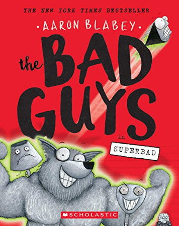The Bad Guys in Superbad (The Bad Guys #8) (8)