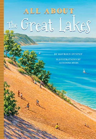 All About the Great Lakes (All About…...Places Series) (All About...People)