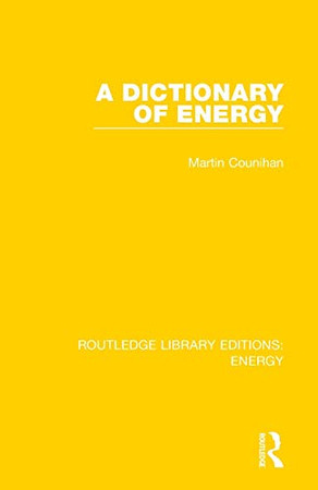 A Dictionary of Energy (Routledge Library Editions: Energy)