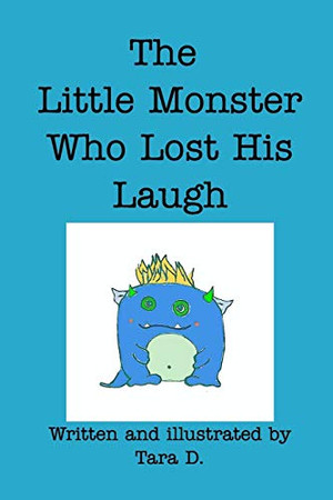 The Little Monster Who Lost His Laugh