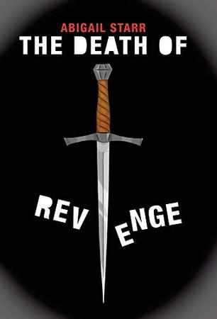 The Death of Revenge - Hardcover