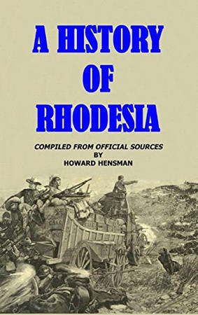 A History of Rhodesia - Hardcover
