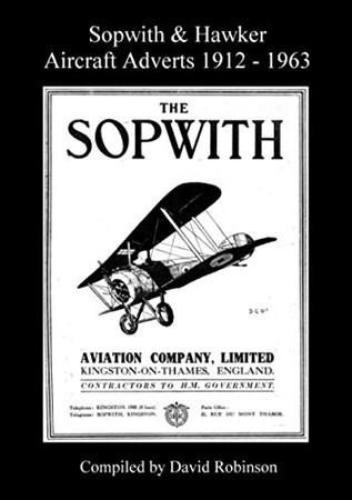 Sopwith & Hawker Aircraft Adverts 1912 - 1963